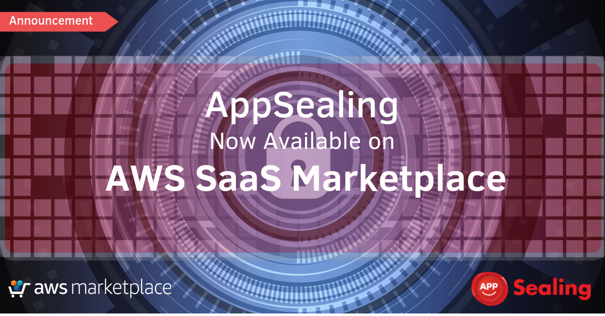 AppSealing Now Available on AWS Marketplace, Providing Easy Adoption for AWS Customers