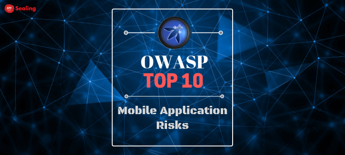 OWASP Top 10 Mobile Application Risks