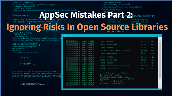 AppSec Mistakes Part 2: Ignoring Risks in Open Source Libraries