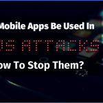 Can Mobile Apps be used in DDoS attacks- How to stop them