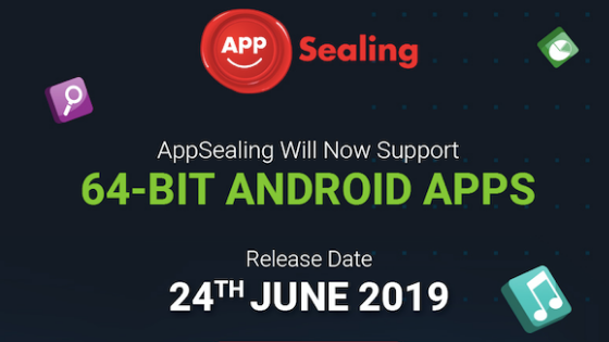 AppSealing Major Release Countdown: Get Ready to apply security to 64 bit android apps.