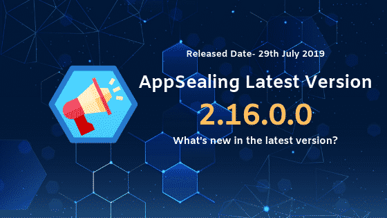 Upgrade to the latest AppSealing version 2.16.0.0