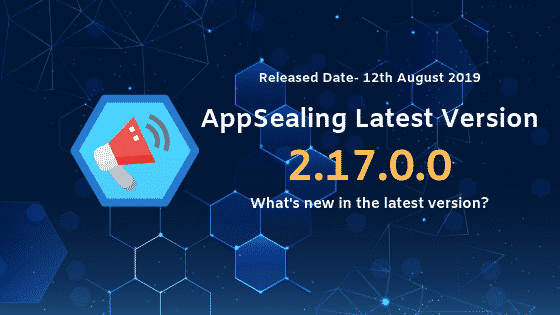 Upgrade to the latest AppSealing version 2.17.0.0