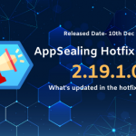 Upgrade to the latest AppSealing hotfix version 2.19.1.0