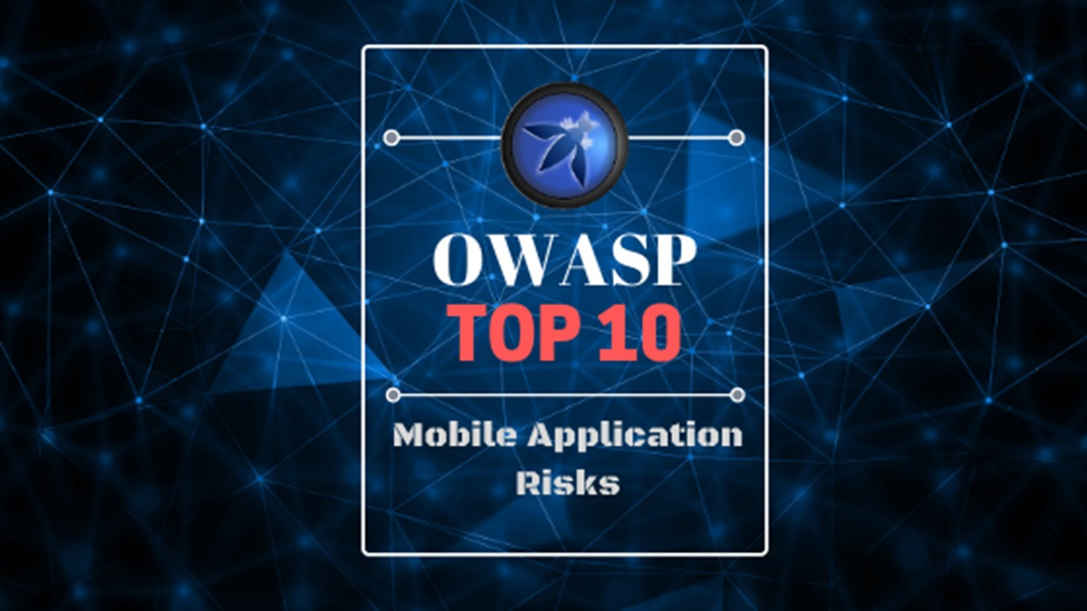 OWASP Mobile Top 10: A comprehensive guide for mobile developers to counter risks