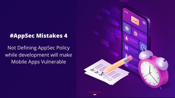 앱 보안 실수 4: 명확한 앱 보안 정책을 설정하지 않으면 앱 개발이 지연되고 보안 위협에 취약해집니다.