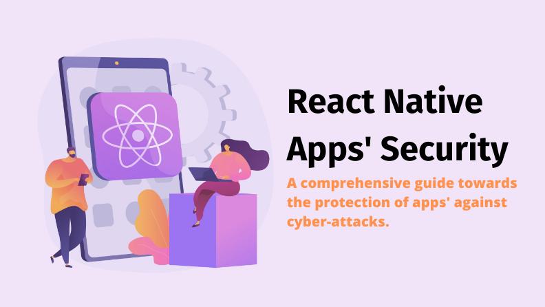 React Native 앱은 사용자 친화적이고 사용이 쉽지만 보안에 취약합니다. 여기에 언급된 지침을 사용하여 데이터 유출을 방지하고 앱의 코드를 보호하세요.