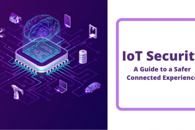 IoT Security Optimization Tips & Benefits for Modern Businesses