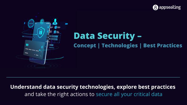 데이터 보안 – 개념, 기술 및 모범 사례