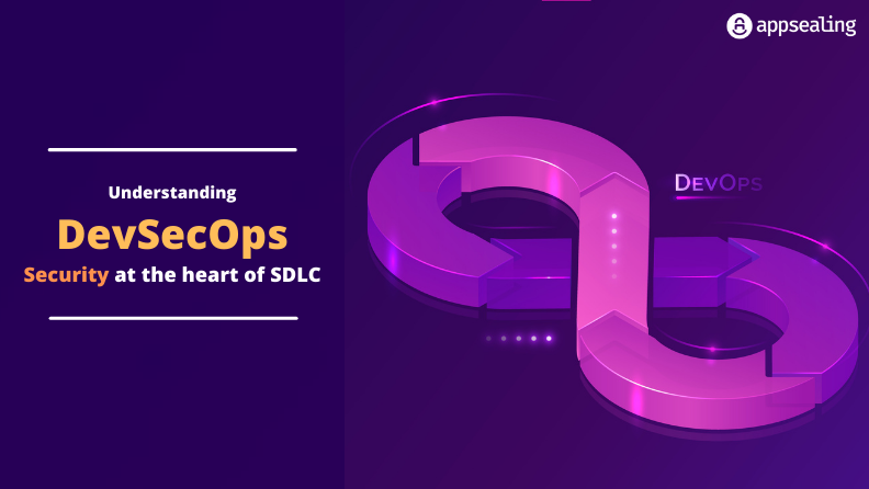 DevSecOps – Security at the heart of SDLC
